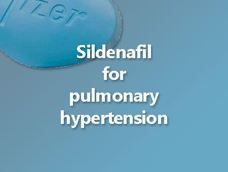Sildenafil for pulmonary hypertension risks