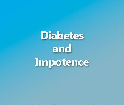 The connection between diabetes and impotence: What every patient should know